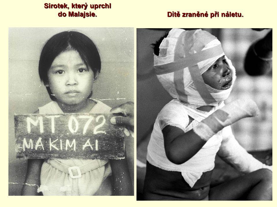 Sirotek, který uprchl do Malajsie.