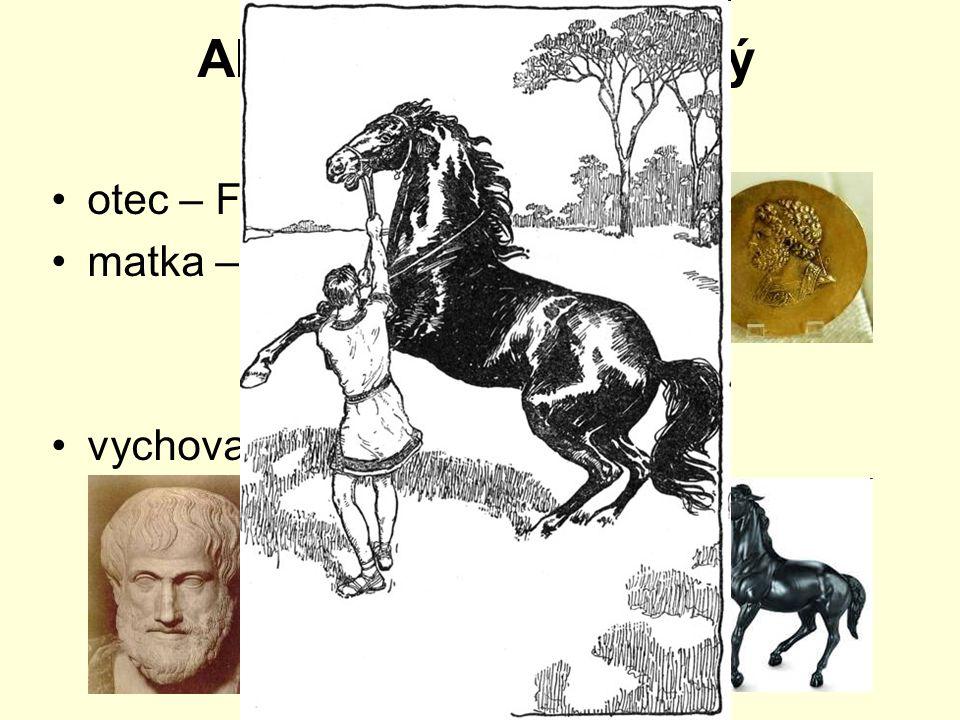 Alexandr Makedonský (336 – 323 př.n.l.)