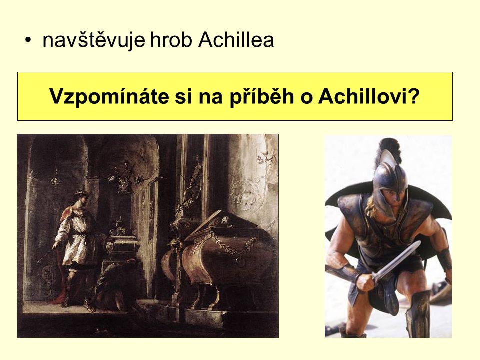 Vzpomínáte si na příběh o Achillovi