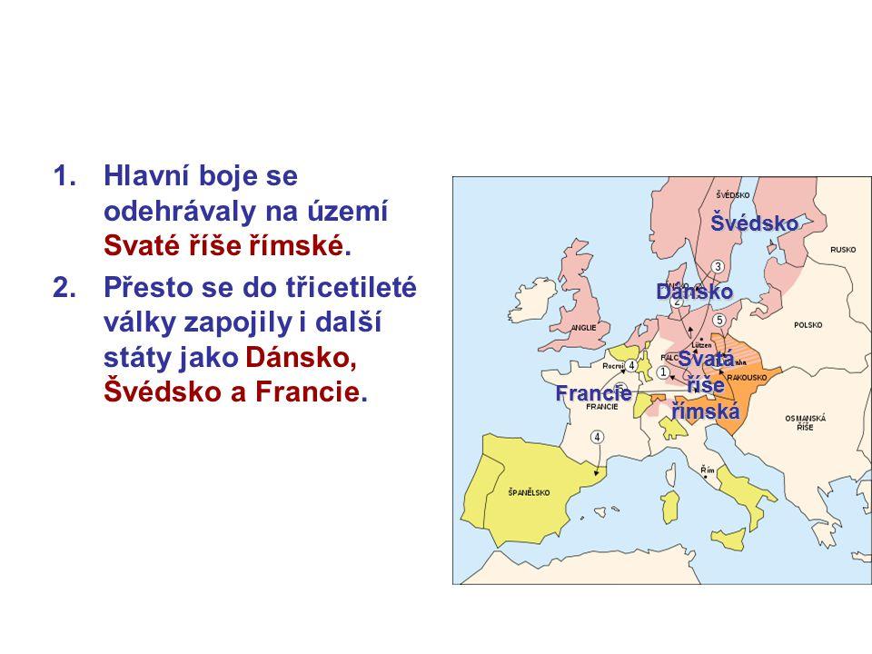 Hlavní boje se odehrávaly na území Svaté říše římské.