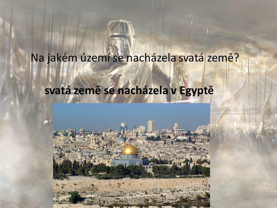 Na jakém území se nacházela svatá země