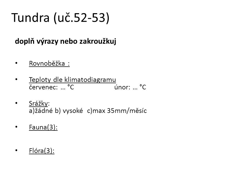 Tundra (uč.52-53) doplň výrazy nebo zakroužkuj Rovnoběžka :