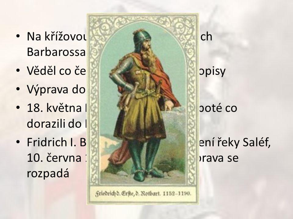Na křížovou výpravu vytáhl Fridrich Barbarossa