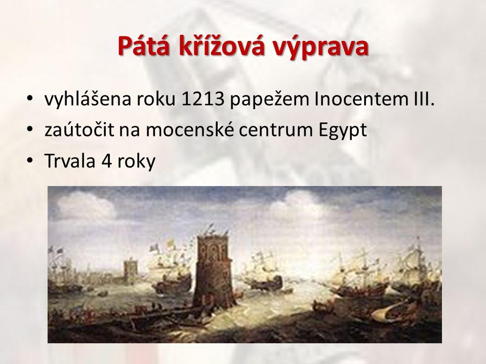 Pátá křížová výprava vyhlášena roku 1213 papežem Inocentem III.