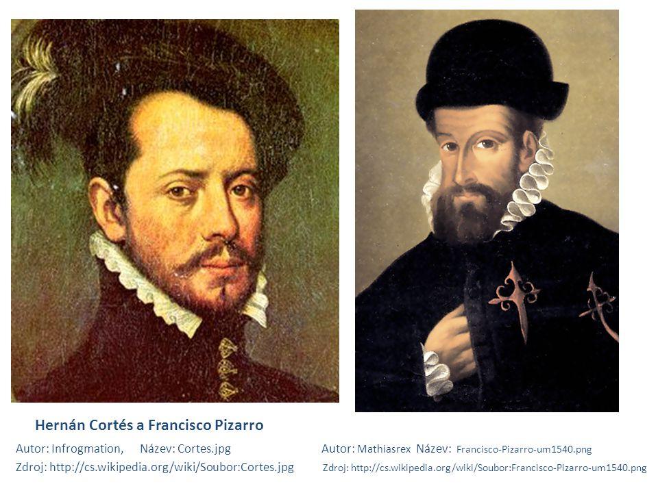 Hernán Cortés a Francisco Pizarro