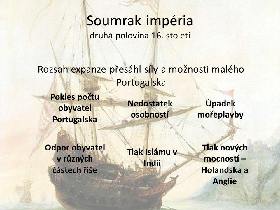 Soumrak impéria druhá polovina 16. století