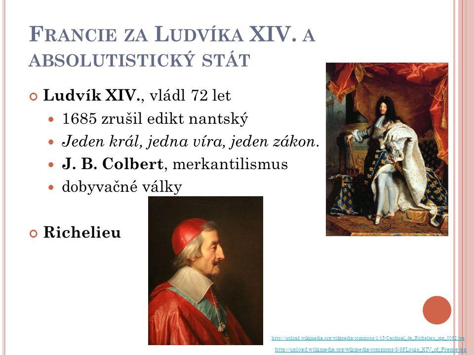 Francie za Ludvíka XIV. a absolutistický stát