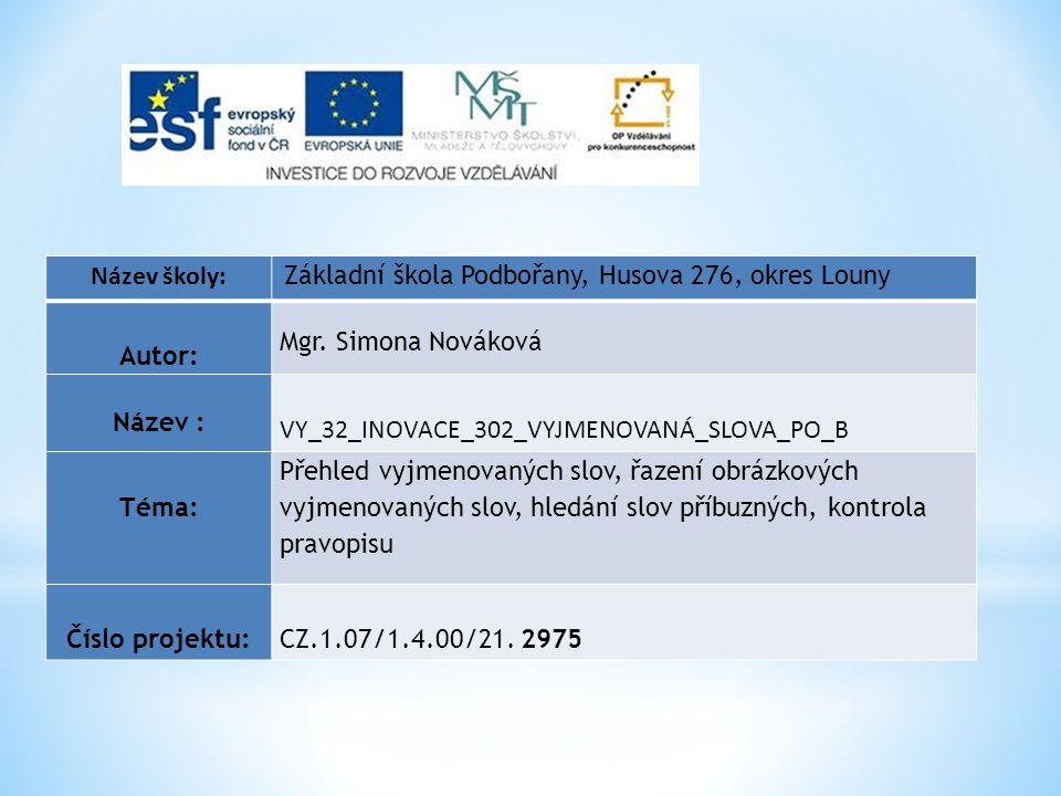 VY_32_INOVACE_302_VYJMENOVANÁ_SLOVA_PO_B Téma: