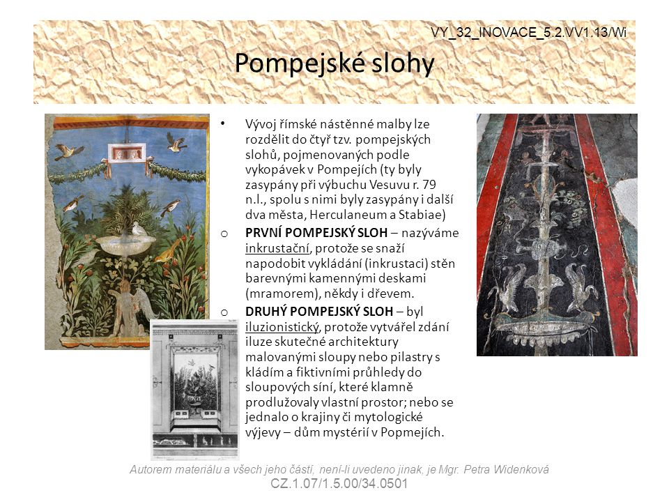 Pompejské slohy VY_32_INOVACE_5.2.VV1.13/Wi.