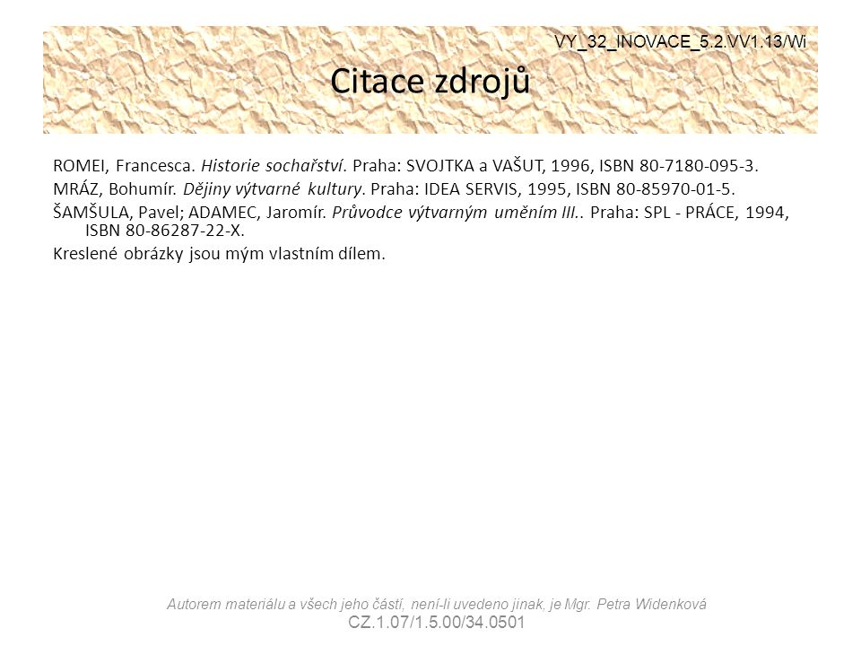 Citace zdrojů VY_32_INOVACE_5.2.VV1.13/Wi.