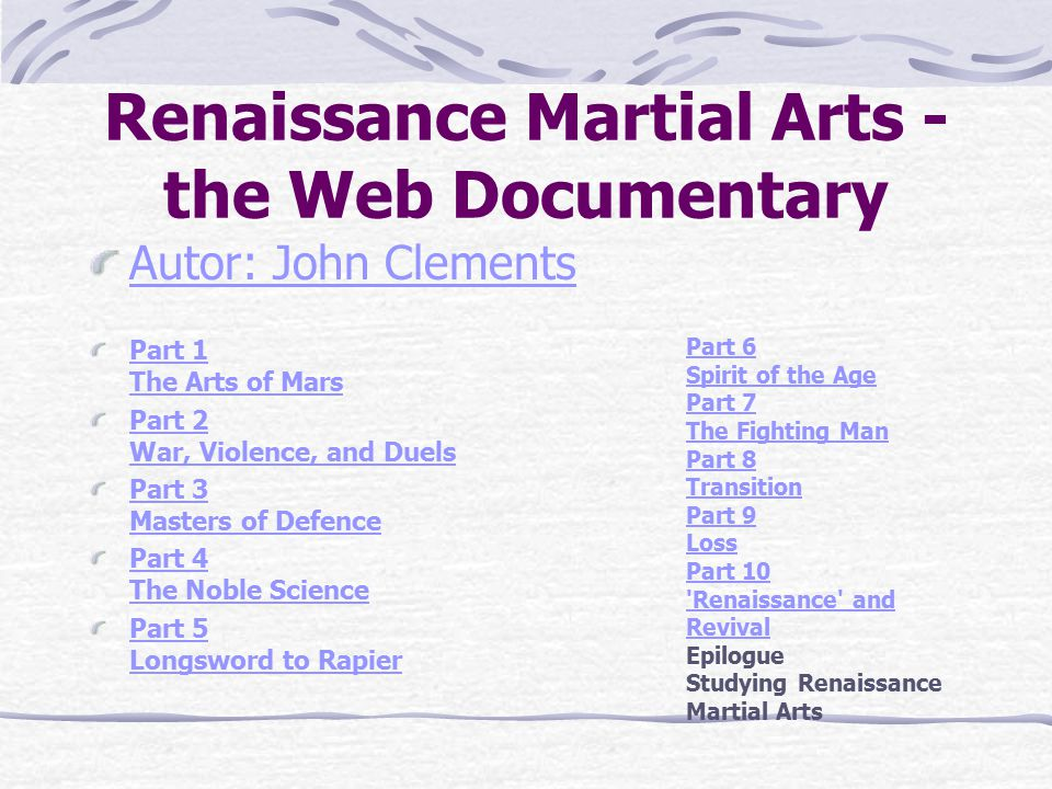 Renaissance Martial Arts - the Web Documentary