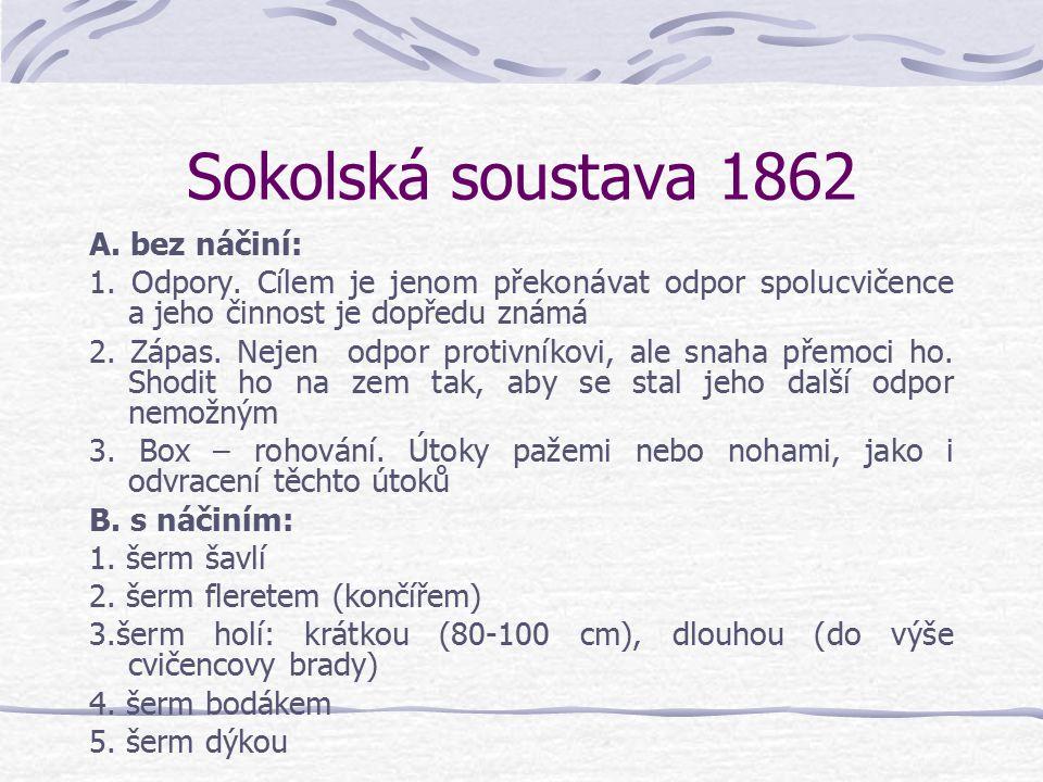 Sokolská soustava 1862 A. bez náčiní:
