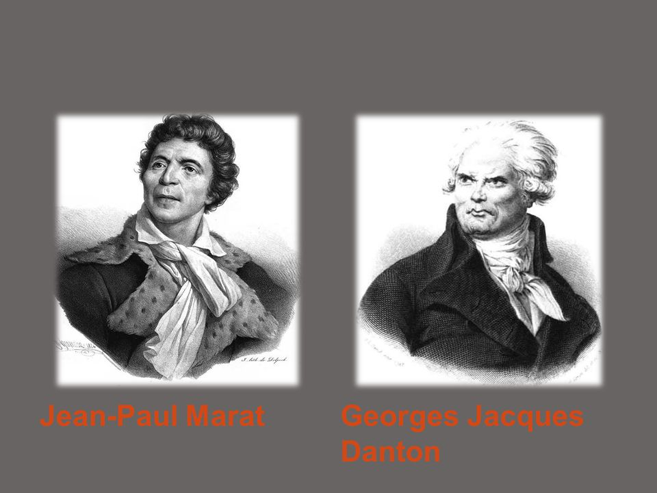 Jean-Paul Marat Georges Jacques Danton