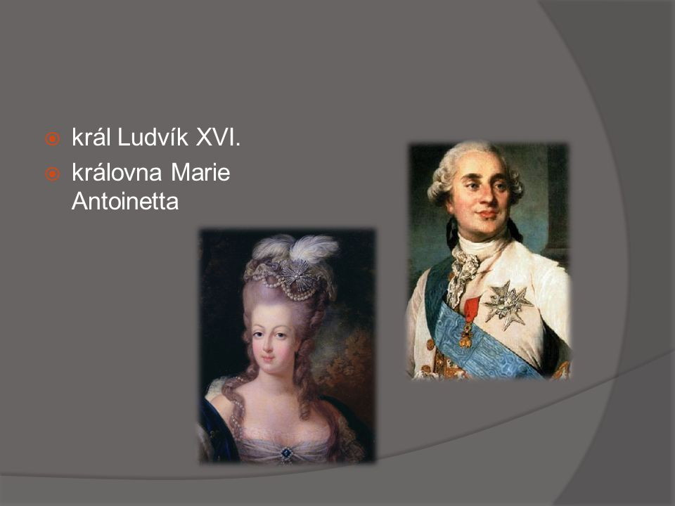 král Ludvík XVI. královna Marie Antoinetta