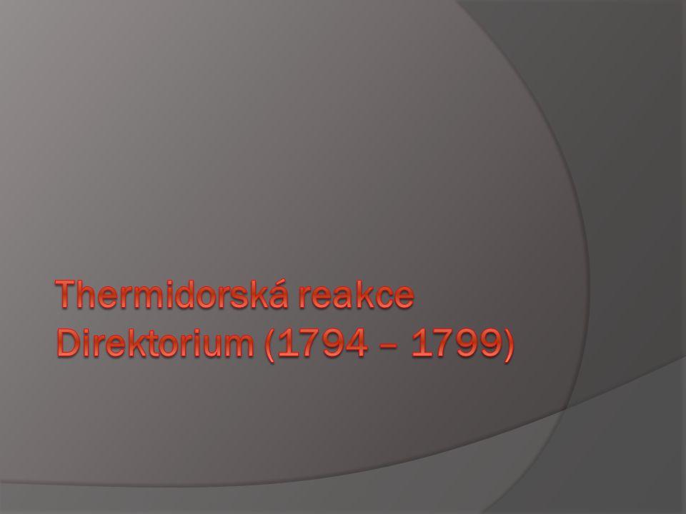 Thermidorská reakce Direktorium (1794 – 1799)