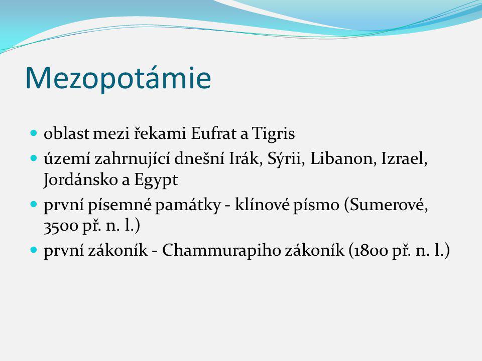 Mezopotámie oblast mezi řekami Eufrat a Tigris
