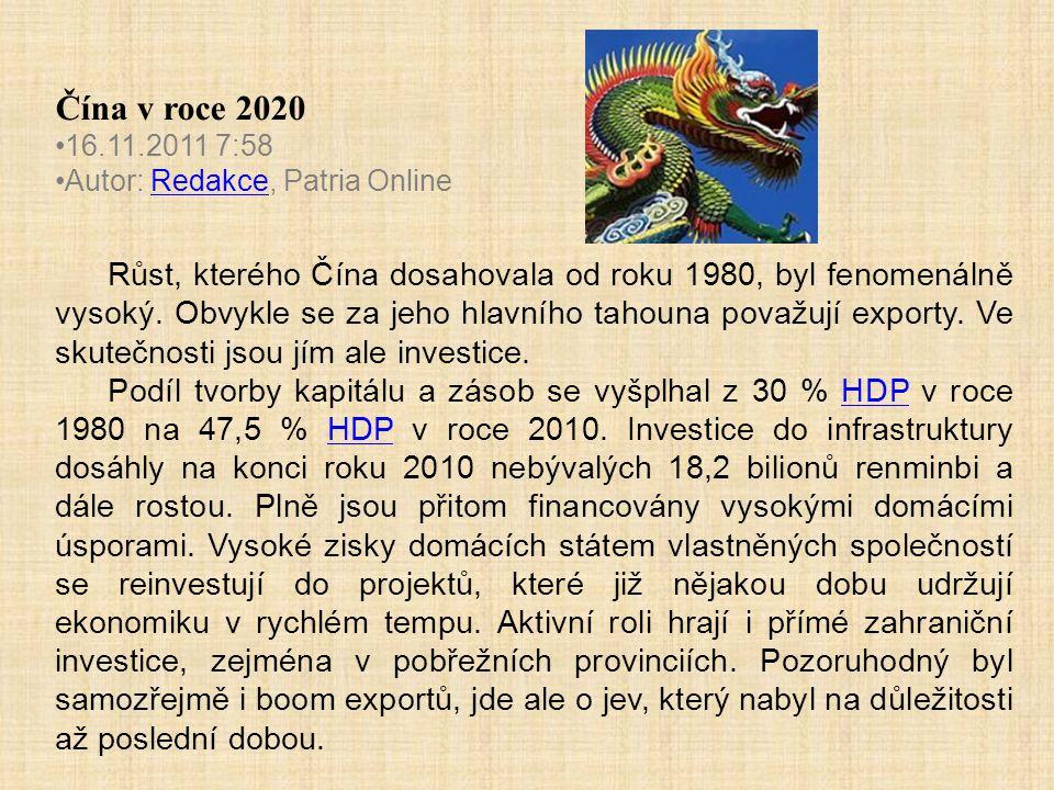 Čína v roce 2020 16.11.2011 7:58. Autor: Redakce, Patria Online.