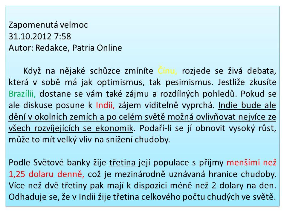 Zapomenutá velmoc 31.10.2012 7:58. Autor: Redakce, Patria Online.