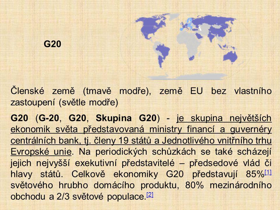 G20 Členské země (tmavě modře), země EU bez vlastního zastoupení (světle modře)