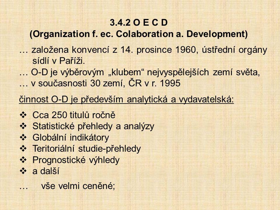 (Organization f. ec. Colaboration a. Development)