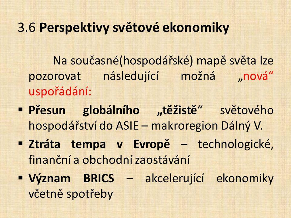 3.6 Perspektivy světové ekonomiky
