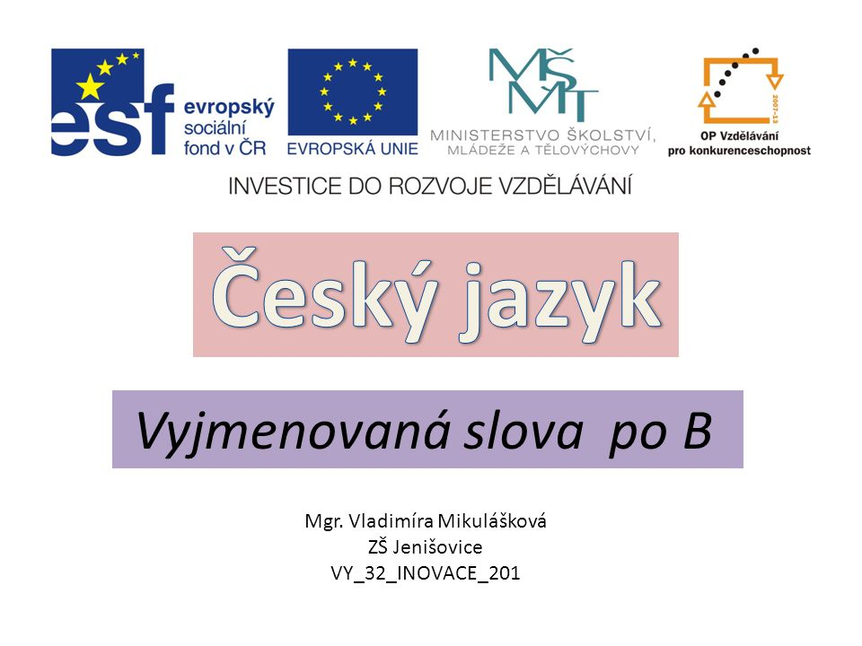 Mgr. Vladimíra Mikulášková ZŠ Jenišovice