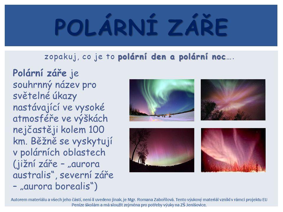 zopakuj, co je to polární den a polární noc….