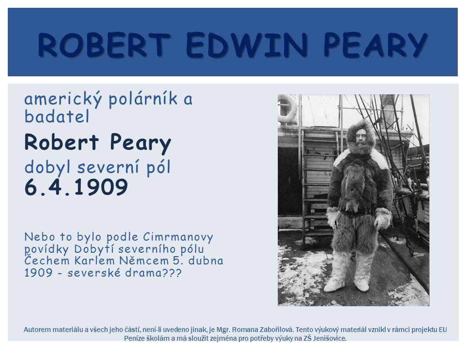 Robert Edwin peary Robert Peary americký polárník a badatel