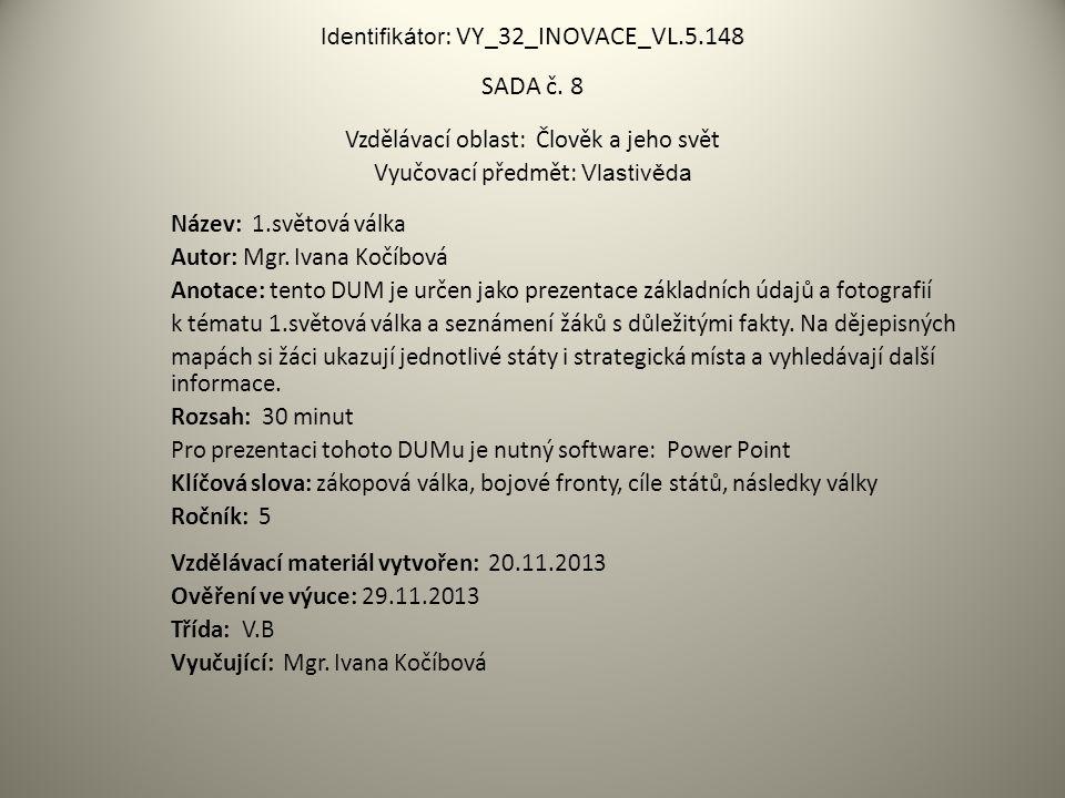 Identifikátor: VY_32_INOVACE_VL.5.148 SADA č. 8