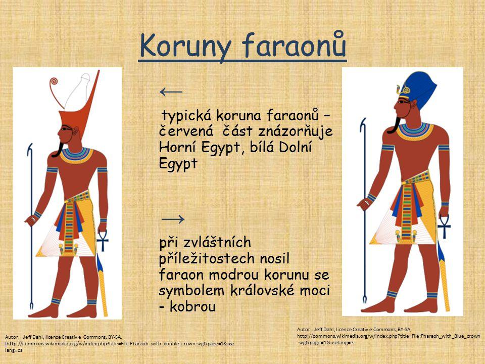 Koruny faraonů ← typická koruna faraonů – červená část znázorňuje Horní Egypt, bílá Dolní Egypt. →