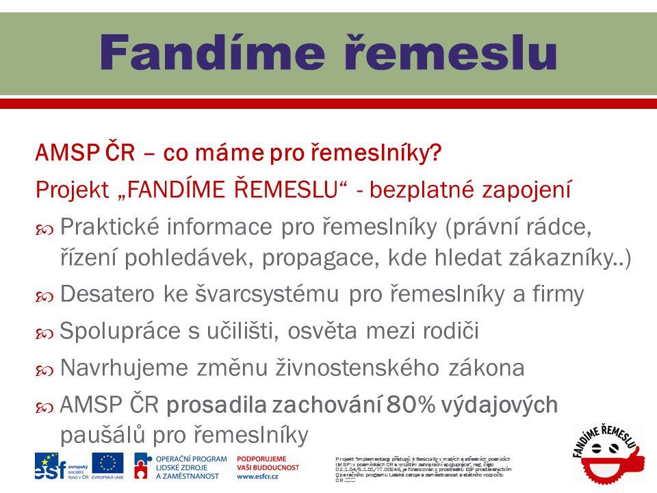 Fandíme řemeslu AMSP ČR – co máme pro řemeslníky