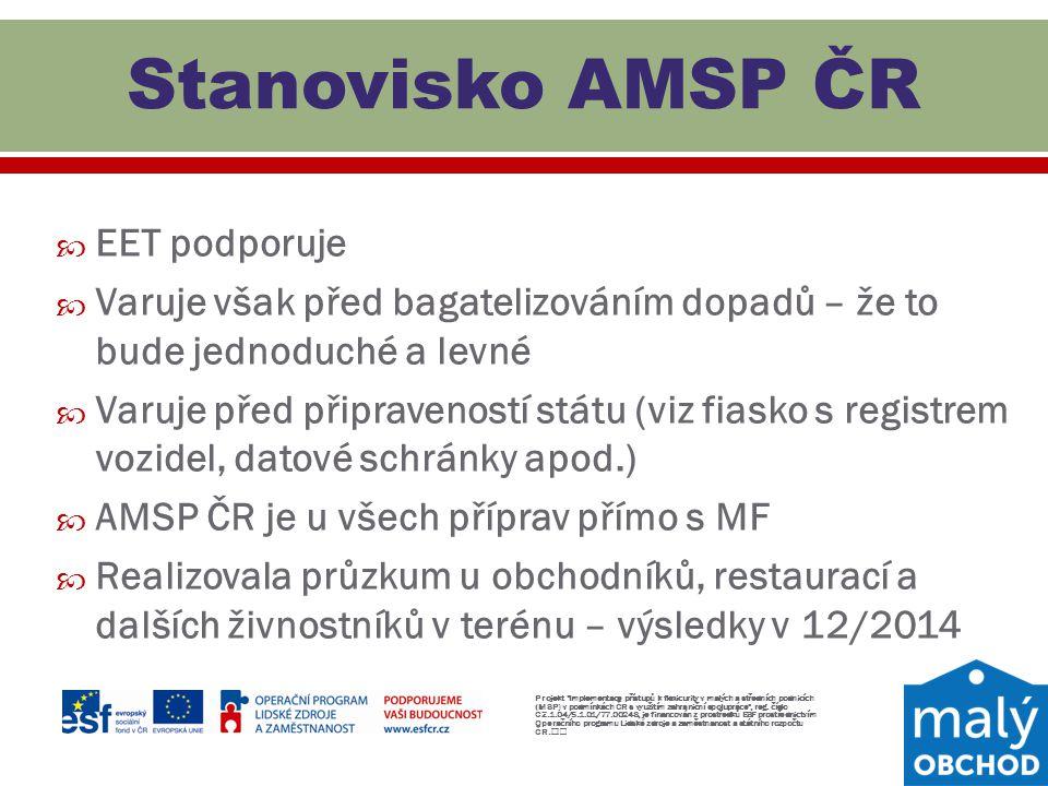Stanovisko AMSP ČR EET podporuje