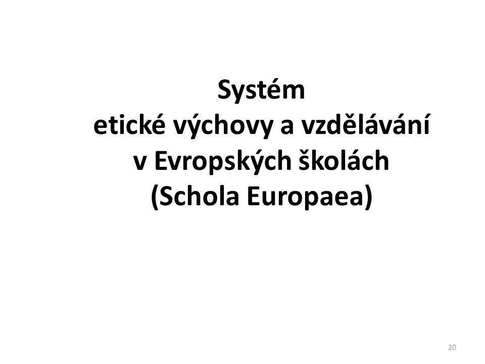 Systém etické výchovy a vzdělávání v Evropských školách (Schola Europaea)