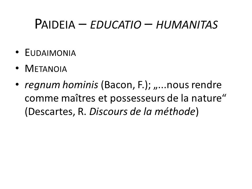 Paideia – educatio – humanitas