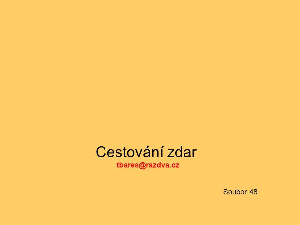 Cestování zdar tbares@razdva.cz Soubor 48