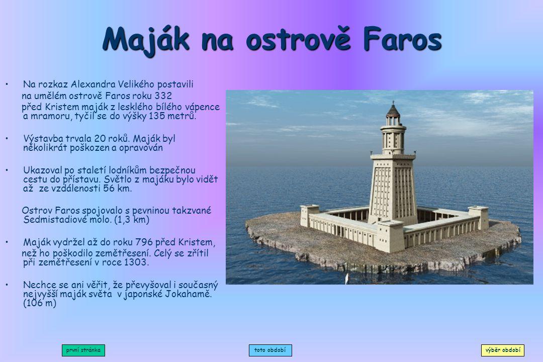 Maják na ostrově Faros Na rozkaz Alexandra Velikého postavili