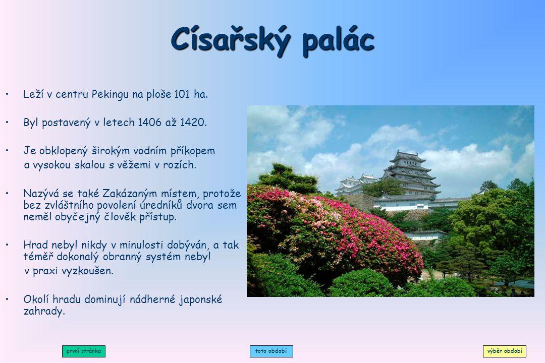 Císařský palác Leží v centru Pekingu na ploše 101 ha.