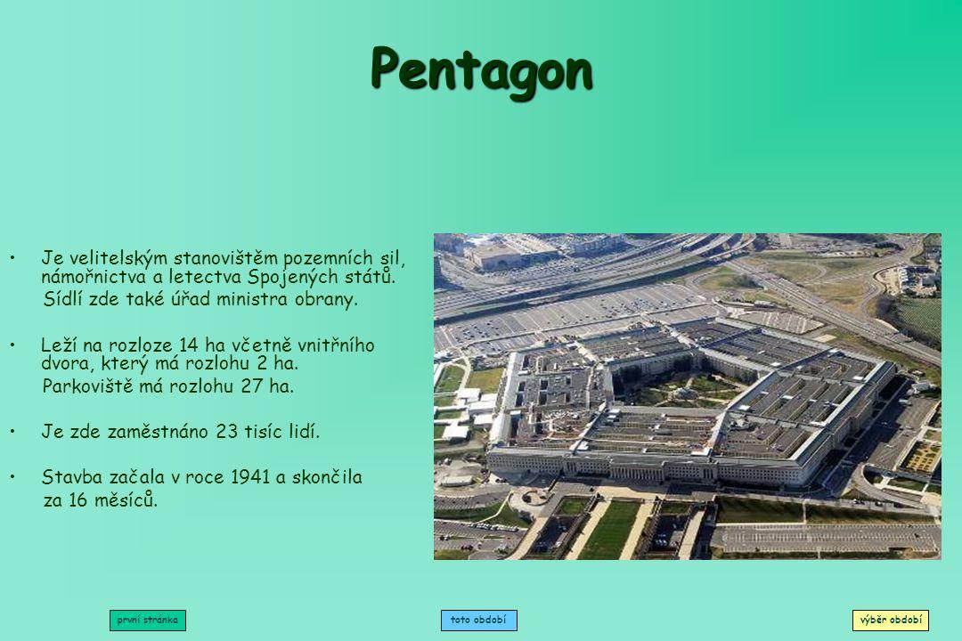 Pentagon Je velitelským stanovištěm pozemních sil, námořnictva a letectva Spojených států. Sídlí zde také úřad ministra obrany.