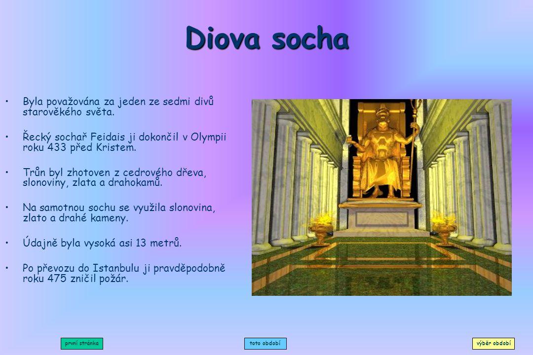 Diova socha Byla považována za jeden ze sedmi divů starověkého světa.