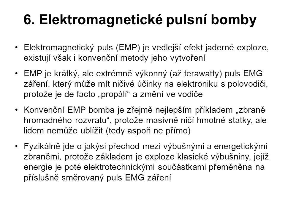 6. Elektromagnetické pulsní bomby