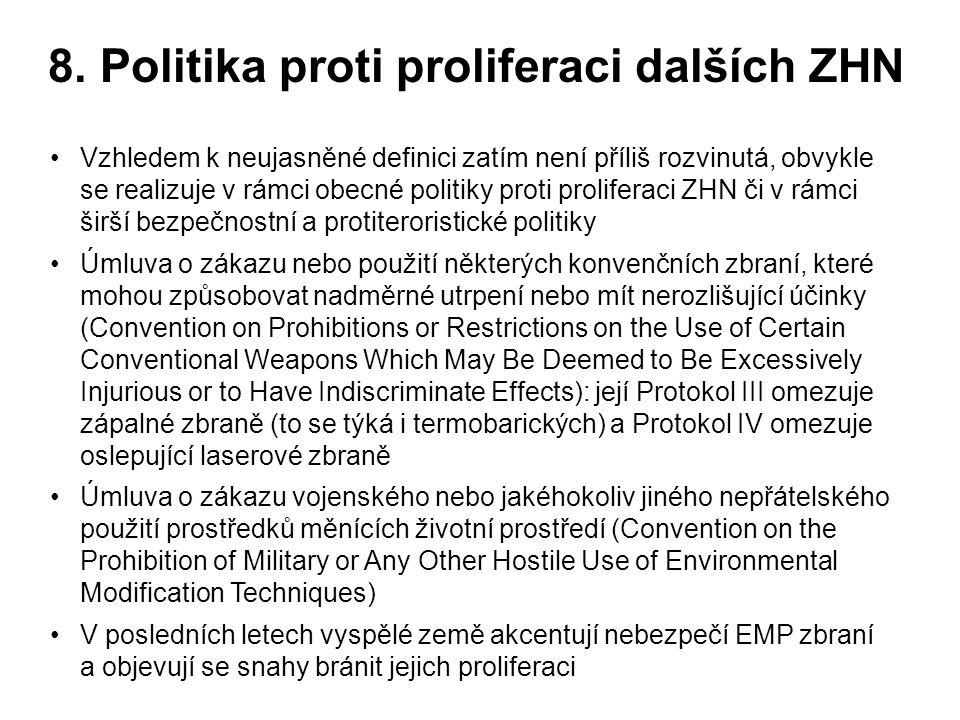 8. Politika proti proliferaci dalších ZHN