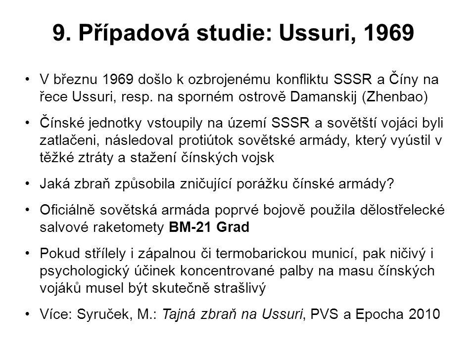 9. Případová studie: Ussuri, 1969