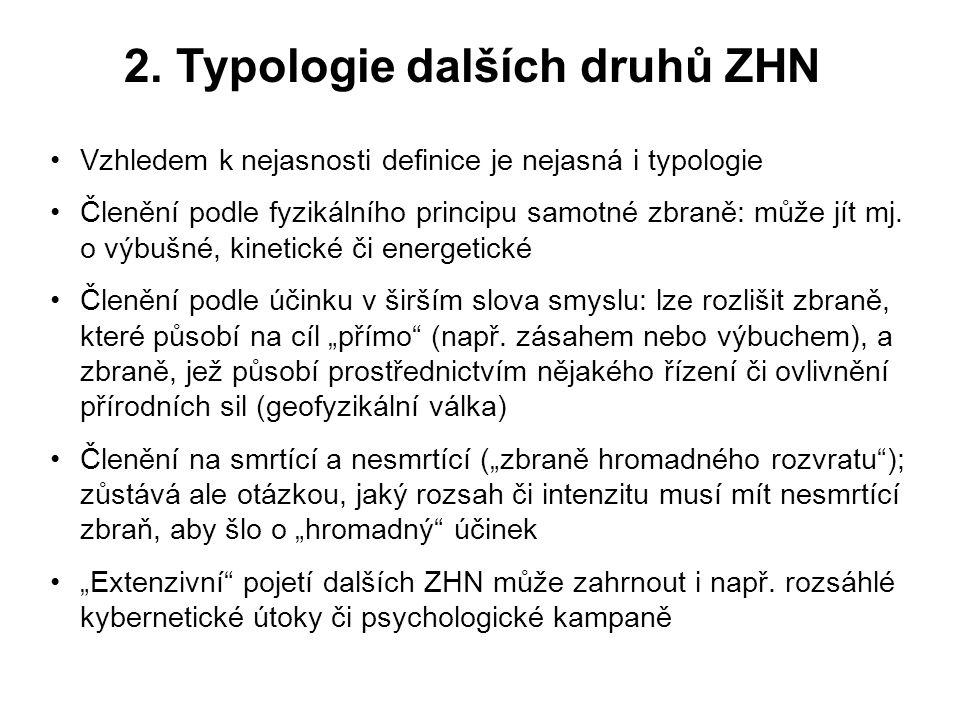 2. Typologie dalších druhů ZHN
