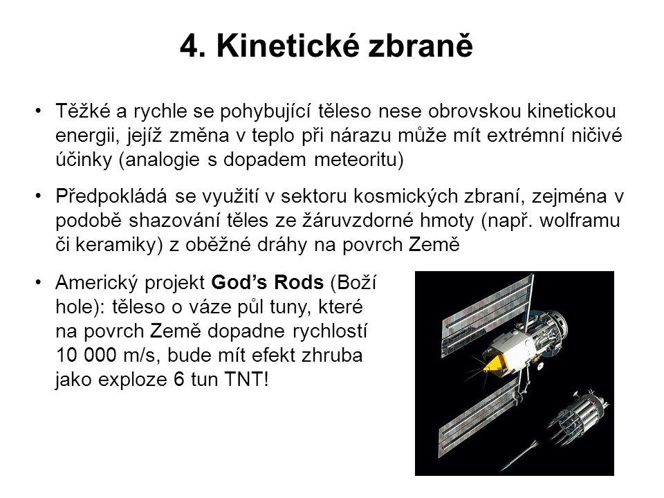 4. Kinetické zbraně