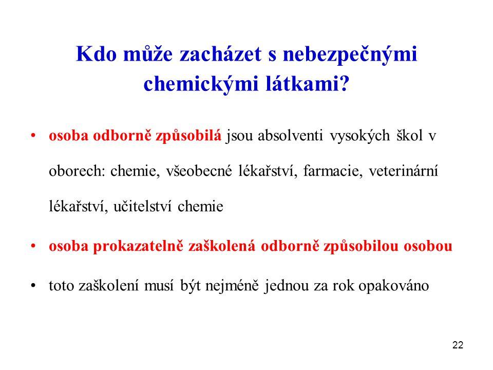 Kdo může zacházet s nebezpečnými chemickými látkami