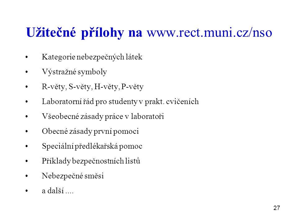 Užitečné přílohy na www.rect.muni.cz/nso