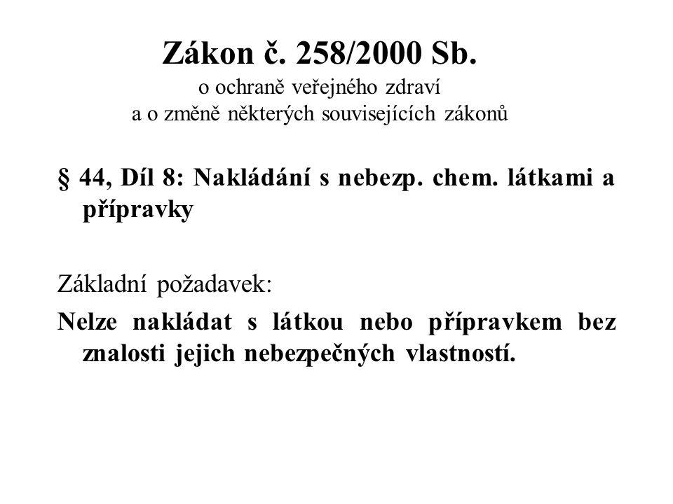 Zákon č. 258/2000 Sb. o ochraně veřejného zdraví a o změně některých souvisejících zákonů