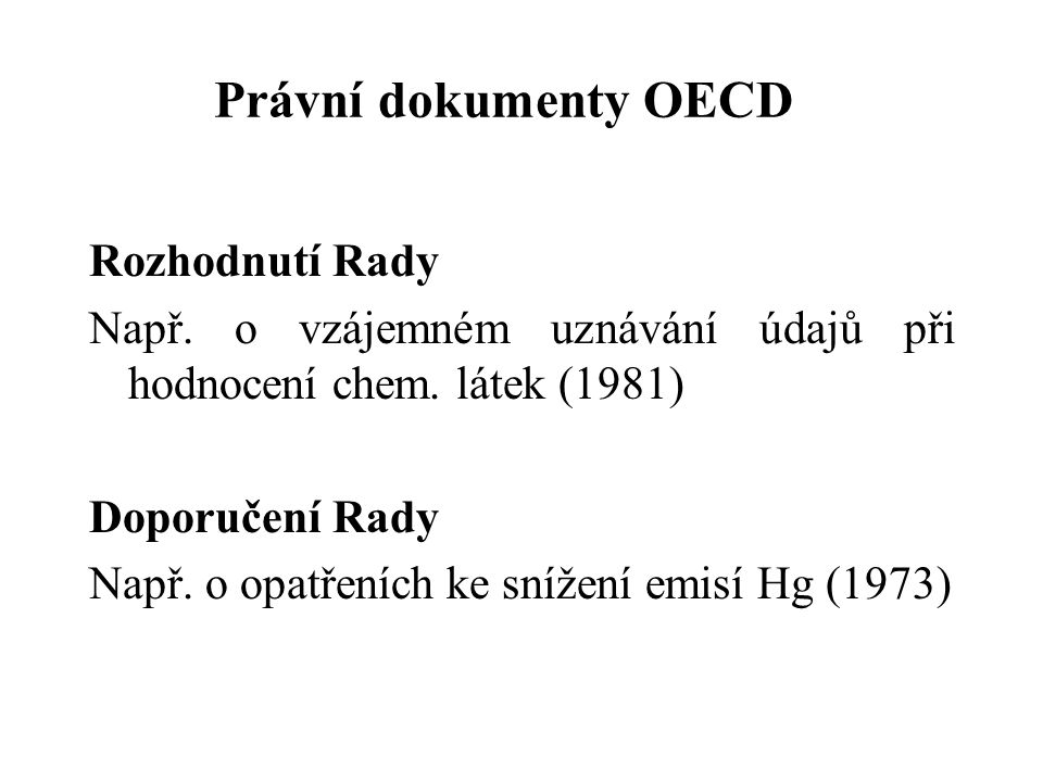 Právní dokumenty OECD Rozhodnutí Rady