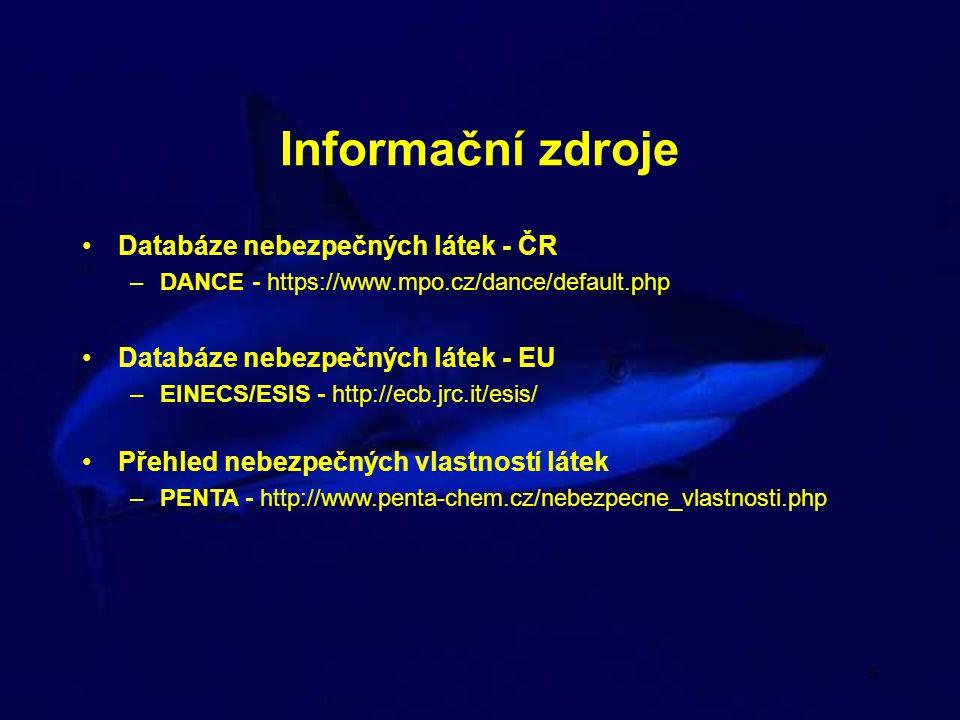 Informační zdroje Databáze nebezpečných látek - ČR