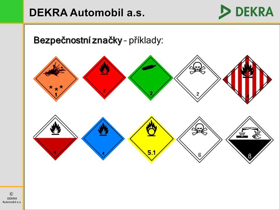 Bezpečnostní značky – příklady: